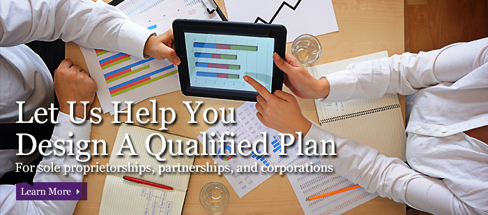 Let Us Help You Design A Qualified Plan